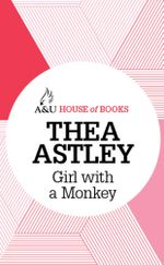 Girl with a Monkey : House of Books Series - Thea Astley