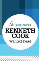 Wanted Dead : House of Books Series - Kenneth Cook