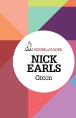 Green : House of Books Series - Nick Earls