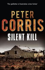 Silent Kill : Cliff Hardy 39 - Peter Corris
