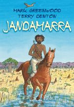 Jandamarra - Mark Greenwood
