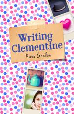 Writing Clementine - Kate Gordon