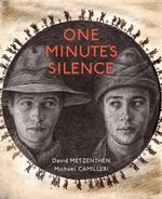 One Minute's Silence - David Metzenthen