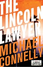 The Lincoln Lawyer (Haller 1) - Michael Connelly