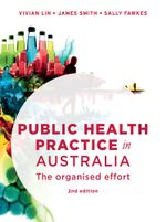 Public Health Practice in Australia : The organised effort - Vivian Lin