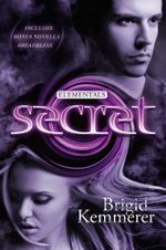 Secret : Elementals 4 - Brigid Kemmerer