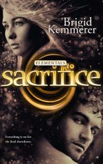 Sacrifice : Elementals 5 - Brigid Kemmerer
