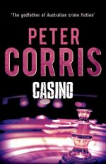 Casino : Cliff Hardy : Book 18 - Peter Corris