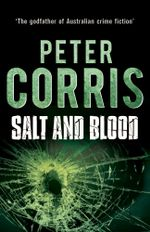 Salt and Blood - Peter Corris