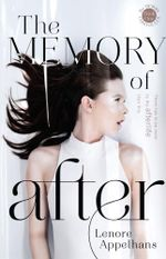 The Memory of After - Lenore Appelhans