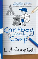 Cartboy Goes to Camp - L.A. Campbell