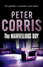 The Marvellous Boy - Peter Corris
