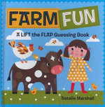 Farm Fun! Lift the Flap - Natalie Marshall