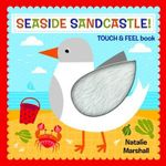 Seaside Sandcastle Touch and Feel - Natalie Marshall