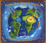 How the World Works - Christiane Dorion