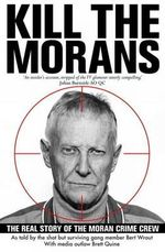 Kill the Morans - Bert Wrout