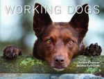 Working Dogs - Andrew Chapman, Melanie Faith Dove
