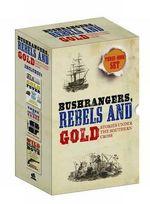 Bushrangers, Rebels and Gold Slipcase - Geoff Hocking