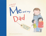 A Little Book About Me & My Dad - Jedda Robaard