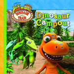 Dinosaur Train : Dinosaur Campout - Five Mile Press