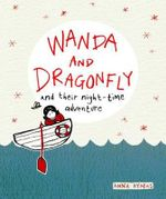 Wanda and Dragonfly - Anna Hymas