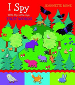 First Words : I Spy With My Little Eye - Jeanette Rowe