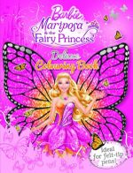 Barbie Mariposa and The Fairy Princess Deluxe Colouring And Activity Book : Ideal for felt-tip pens! - Mattel Inc.