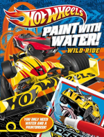 Hot Wheels Wild Ride Paint with Water - The Five Mile Press