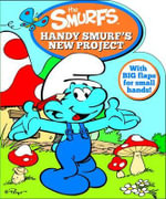 Smurfs Shaped Board Book : Handy Smurf's New Project - Five Mile Press The