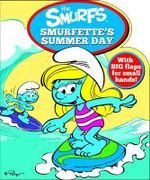 Smurfs Shaped Board Book : Smurfette's Summer Day - Five Mile Press The
