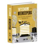 Wisdom for Beekeepers - Jim Tew