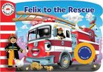 Emergency Vehicles with Sound :  Felix to the Rescue - Gaston Vanzet