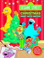 Sesame Street Christmas Paint with Water - The Five Mile Press