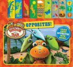 Dinosaur Train Tabbed Board Book : Opposites : Learn About Opposites with Buddy! - The Five Mile Press