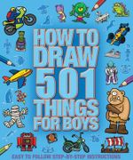 How to Draw 501 Things for Boys - Top That Publishing