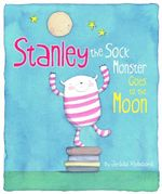Stanley the Sock Monster - Jedda Robaard