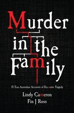 Murder in the Family - Lindy Cameron