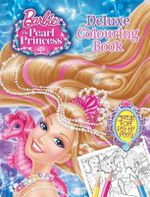Barbie and the Pearl Princess Deluxe Colouring - Mattel Inc.