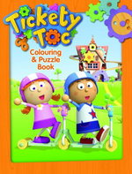 Tickety Toc Colouring and Puzzle Book - The Five Mile Press