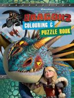 How to Train Your Dragon 2 : Colouring and Puzzle Book - The Five Mile Press