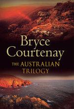 Australian Trilogy bind-up - Bryce Courtenay