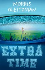 Extra Time - Morris Gleitzman