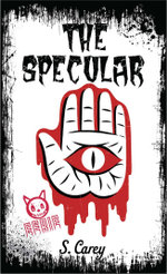 Eerie : The Specular - S. Carey