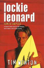 Lockie Leonard : Human Torpedo - Tim Winton