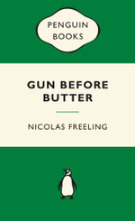 Gun Before Butter : Green Popular Penguins - Nicolas Freeling