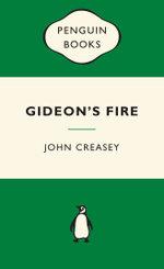 Gideon's Fire : Green Popular Penguins - John Creasey