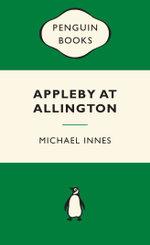 Appleby at Allington : Green Popular Penguin - Michael Innes