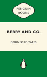 Berry and Co : Green Popular Penguins - Dornford Yates