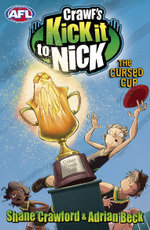 Crawf's Kick it to Nick : The Cursed Cup - Shane Crawford