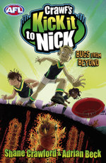 Crawf's Kick it to Nick : Bugs From Beyond - Shane Crawford